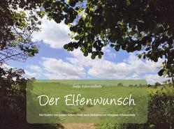 Der Elfenwunsch von Schweinfurth,  Antje
