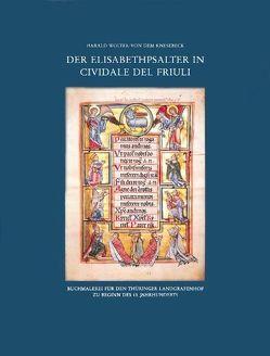 Der Elisabethpsalter in Cividale del Friuli von Wolter-von dem Knesebeck,  Harald