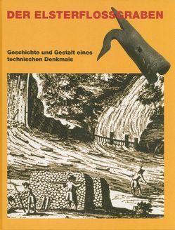 Der Elsterflossgraben von Andronov,  Svetoslav, Baum,  Dietmar, Hartmann,  Helmut, Nabert,  Thomas, Rose,  Wieland, Seidel,  Gerd, Steingraf,  Hans J
