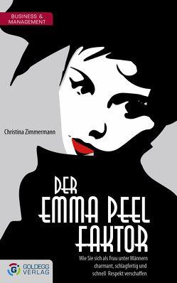 Der Emma Peel Faktor von Zimmermann,  Christine