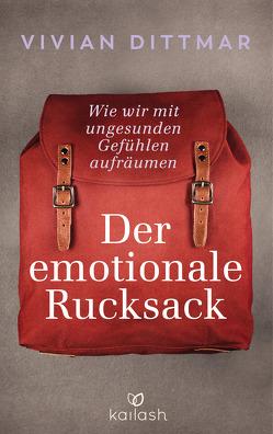 Der emotionale Rucksack von Dittmar,  Vivian