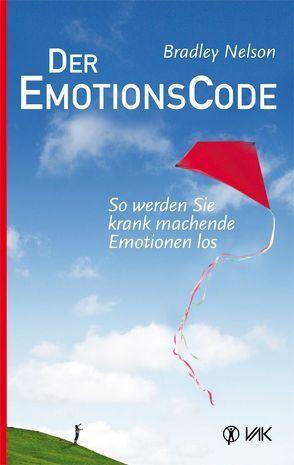 Der Emotionscode von Hufnagel,  Susanne, Nelson,  Bradley