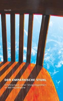 Der empathische Stuhl von Jüh,  Lisa