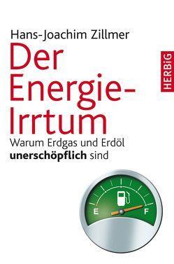 Der Energie-Irrtum von Zillmer,  Hans-Joachim