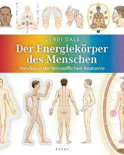 Der Energiekörper des Menschen von Dale,  Cyndi, Molitor,  Juliane