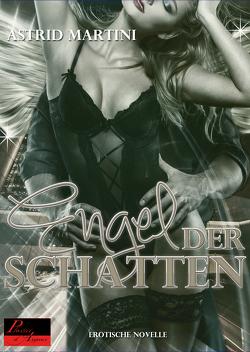 Der Engel der Schatten von Martini,  Astrid