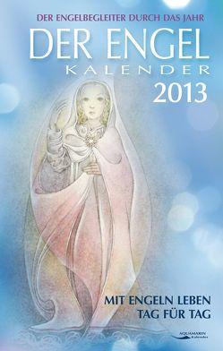 Der Engel-Kalender 2013 von Wülfing,  Sulamith