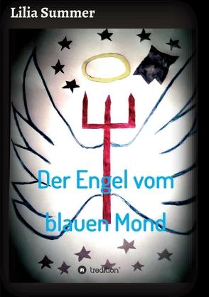 Der Engel vom blauen Mond von Summer,  Lilia