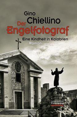 Der Engelfotograf von Chiellino,  Gino