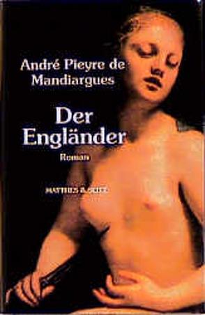 Der Engländer von Becker,  Heribert, de Mandiargues,  André Pieyre