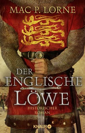 Der englische Löwe von Lorne,  Mac P.
