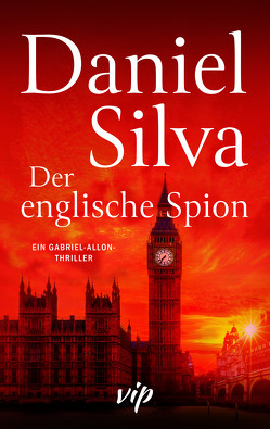 Der englische Spion von Silva,  Daniel