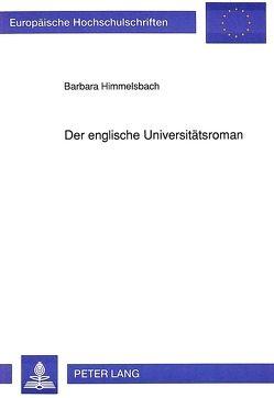 Der englische Universitätsroman von Himmelsbach,  Barbara