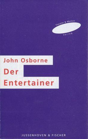 Der Entertainer von Fischer,  Helmar H, Osborne,  John