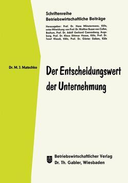 Der Entscheidungswert der Unternehmung von Matschke,  Manfred Jürgen