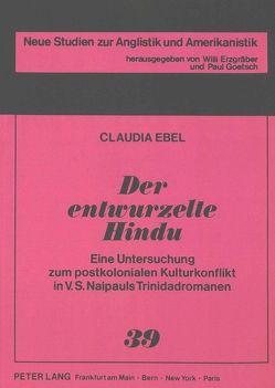 Der entwurzelte Hindu von Ebel,  Claudia