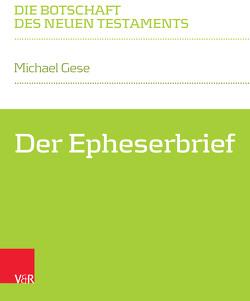 Der Epheserbrief von Gese,  Michael, Klaiber,  Walter