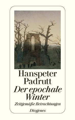 Der epochale Winter von Padrutt,  Hanspeter