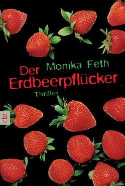 Der Erdbeerpflücker von Feth,  Monika