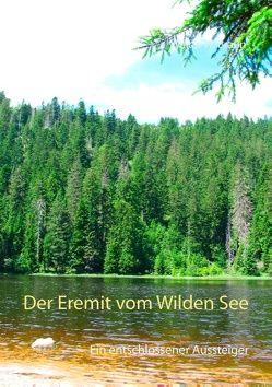 Der Eremit vom Wilden See von Braun,  Walter W.