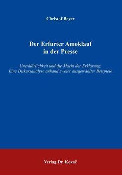 Der Erfurter Amoklauf in der Presse von Beyer,  Christof