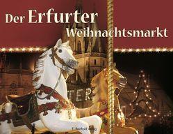 Der Erfurter Weihnachtsmarkt von Jena,  Klaus, Kamprad,  Klaus-Jürgen, Kessler,  Hans Joachim, Liebich,  Angela