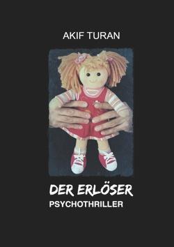 Der Erlöser von Turan,  Akif