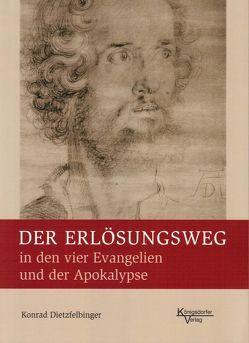 Der Erlösungsweg von Dietzfelbinger,  Konrad