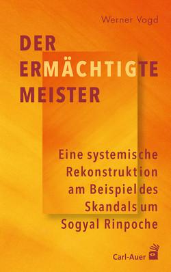 Der ermächtigte Meister von Vogd,  Werner