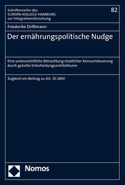 Der ernährungspolitische Nudge von Driftmann,  Friederike