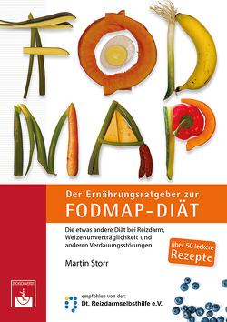 Der Ernährungsratgeber zur FODMAP-Diät von Storr,  M.