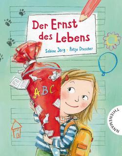 Der Ernst des Lebens von Drescher,  Antje, Joerg,  Sabine
