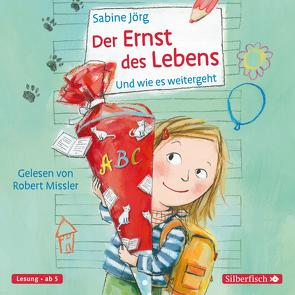 Der Ernst des Lebens von Joerg,  Sabine, Missler,  Robert