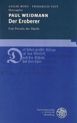 Der Eroberer von Bodi,  Leslie, Voit,  Friedrich, Weidmann,  Paul