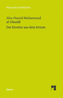 Der Erretter aus dem Irrtum von Al-Ghazali,  Muhammed, Elschazli,  A Samad