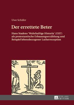 Der errettete Beter von Schäfer,  Uwe