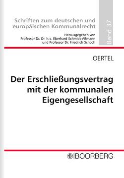 Der Erschließungsvertrag mit der kommunalen Eigengesellschaft von Oertel,  Martin-Peter
