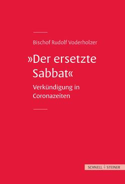Der ersetzte Sabbat von Voderholzer,  Rudolf