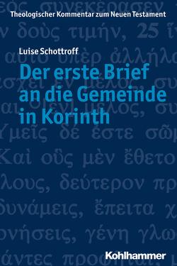 Der erste Brief an die Gemeinde in Korinth von Schottroff,  Luise, Stegemann,  Ekkehard W., Strotmann,  Angelika, Wengst,  Klaus