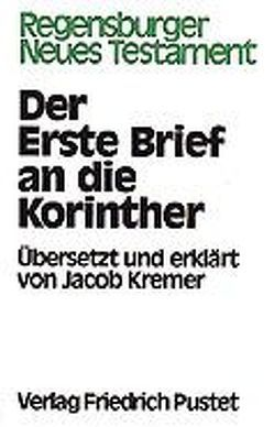 Der Erste Brief an die Korinther von Kremer,  Jakob