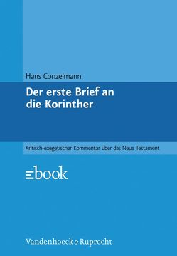 Der erste Brief an die Korinther von Conzelmann,  Hans