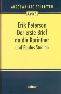 Der erste Brief an die Korinther und Paulus-Studien von Peterson,  Erik, Weidemann,  Hans-Ulrich