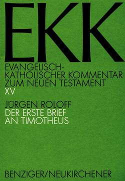 Der erste Brief an Timotheus, EKK XV von Roloff,  Jürgen