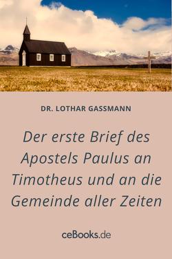 Der erste Brief des Apostels Paulus an Timotheus von Gassmann,  Lothar
