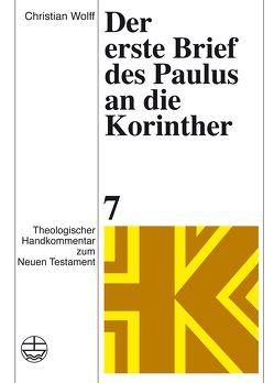 Der erste Brief des Paulus an die Korinther von Wolff,  Christian
