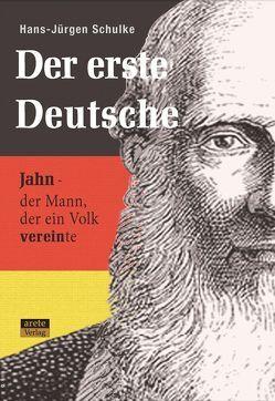 Der erste Deutsche von Schulke,  Hans-Jürgen