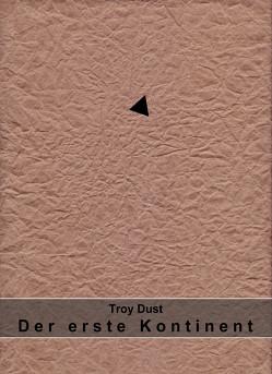 Der erste Kontinent von Dust,  Troy