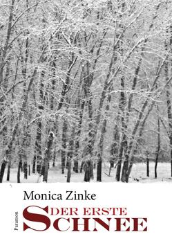 Der erste Schnee von Zinke,  Monica