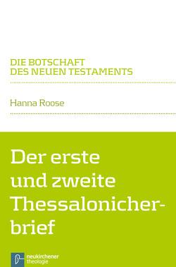 Der erste und zweite Thessalonicherbrief von Klaiber,  Walter, Roose,  Hanna