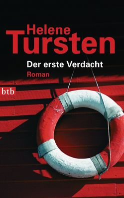 Der erste Verdacht von Tursten,  Helene, Wolandt,  Holger